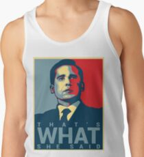 That's What She Said - Michael Scott - The Office US Men's Tank Top