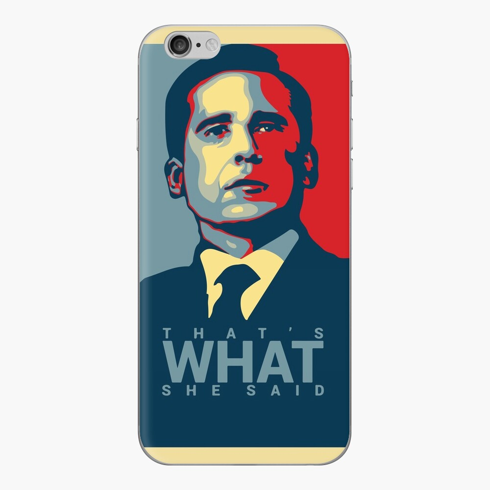 That's What She Said - Michael Scott - The Office US iPhone Skin