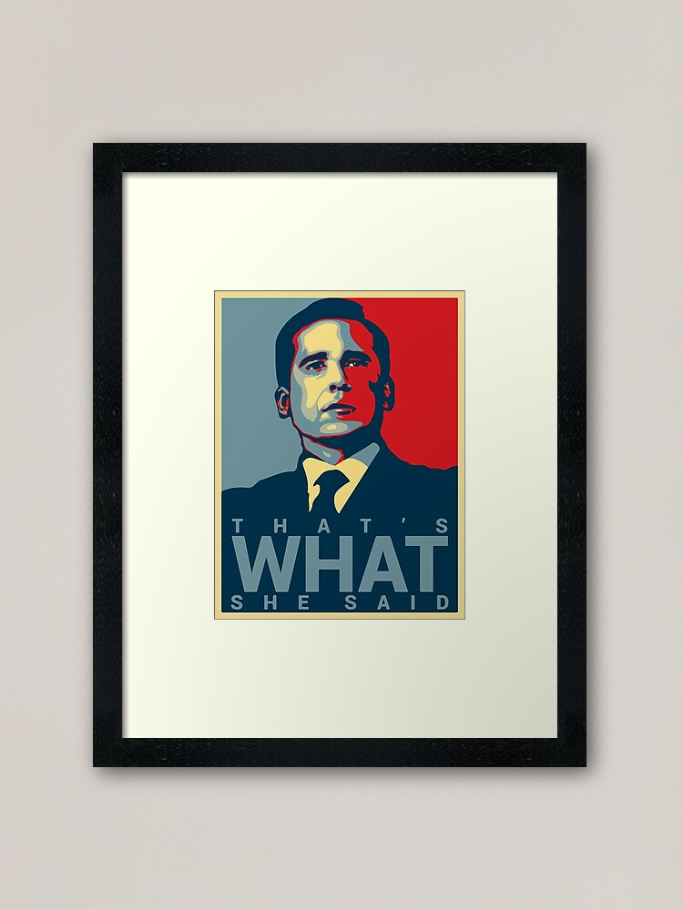 Alternate view of That's What She Said - Michael Scott - The Office US Framed Art Print