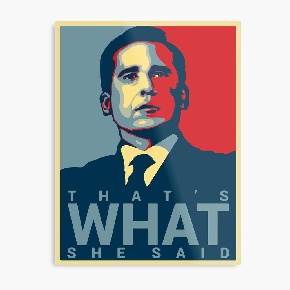 Eso es lo que ella dijo - Michael Scott - The Office US Lámina metálica