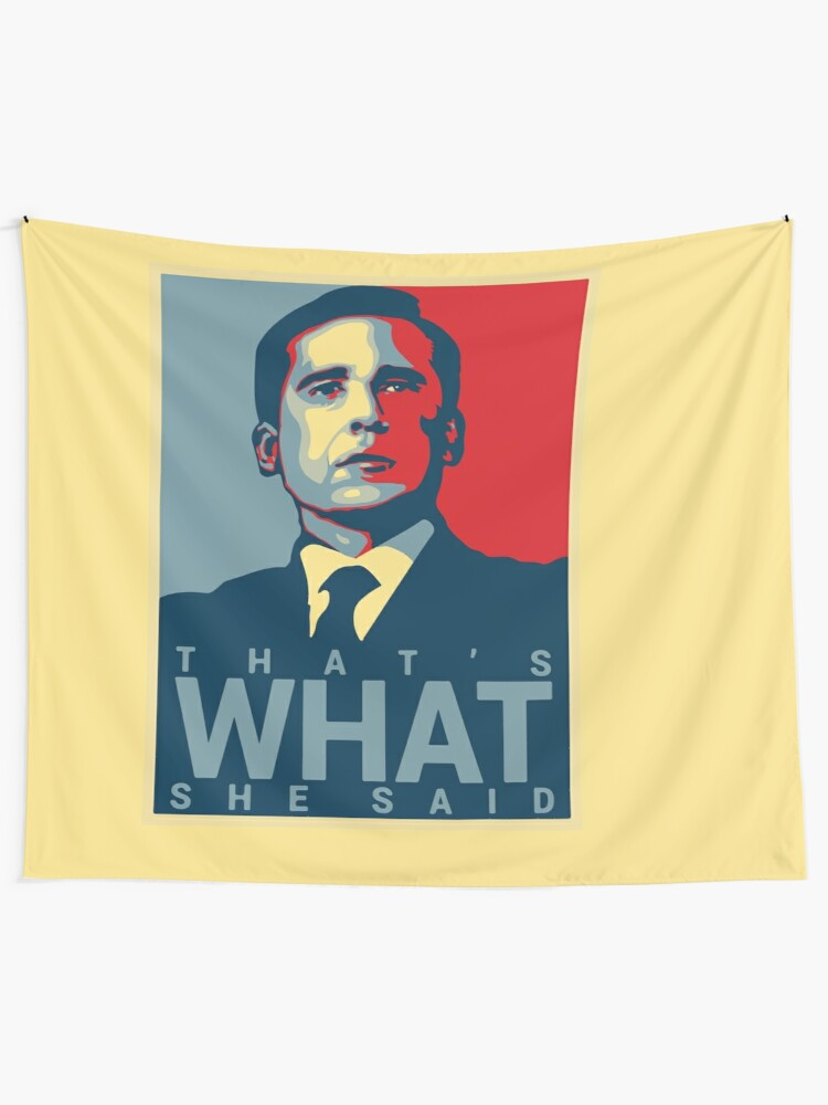Alternate view of That's What She Said - Michael Scott - The Office US Wall Tapestry