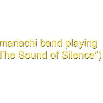 """Arrested Development Mariachi Band Playing """"The Sound of Silence"""" by exitStrat"""