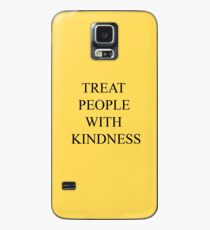 Treat People With Kindness Case/Skin for Samsung Galaxy