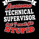 TECHNICAL SUPERVISOR T-shirts, i-Phone Cases, Hoodies, & Merchandises by wantneedlove