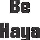 Be Haya by afghanmemes