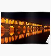 Si-o-Seh Pol (Bridge) - Isfahan - Iran Poster