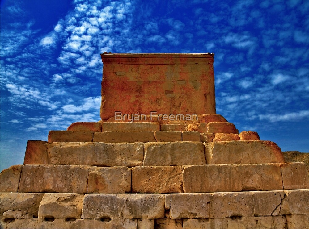 The Tomb of Cyrus The Great - Pasargadae by Bryan Freeman