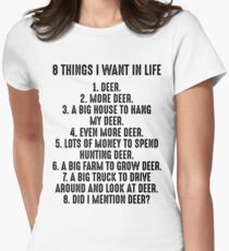 8 Things I want in life. Women's Fitted T-Shirt