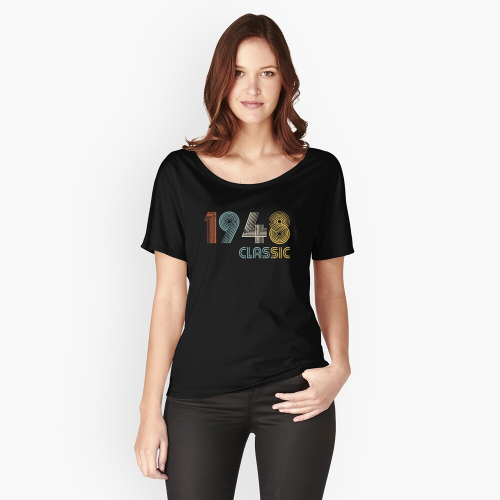1948 classic 70 years old birthday Women's Relaxed Fit T-Shirt Front