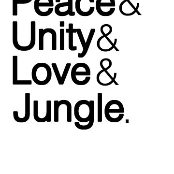 Peace Unity Love & Jungle by SoulVisible