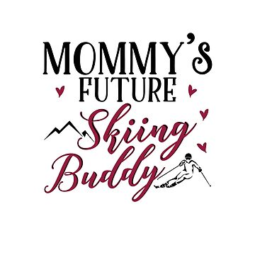 Skiing Mom Baby Designs. Skiing Mom Gift by KsuAnn