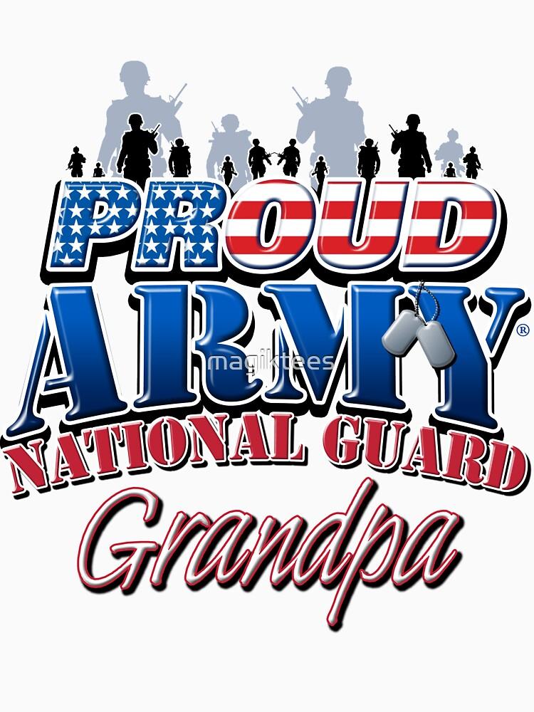 Proud Army National Guard Grandpa by magiktees