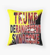 Trump Derangement Syndrome - TDS Throw Pillow