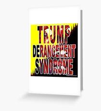 Trump Derangement Syndrome - TDS Greeting Card