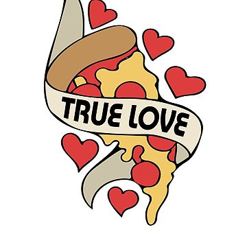 True Love Pizza by Boogiemonst