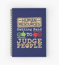 Human Resources HR Get Paid To Judge People Spiral Notebook