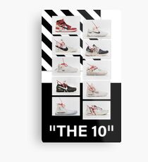 """""""The 10:"""" Off-White - T-Shirts and Stuff Metal Print"""