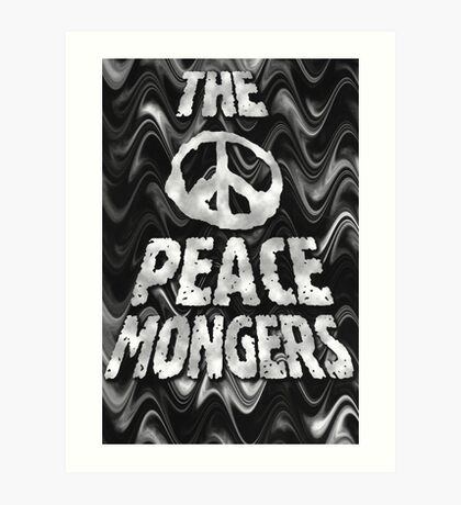 The Peacemongers Art Print