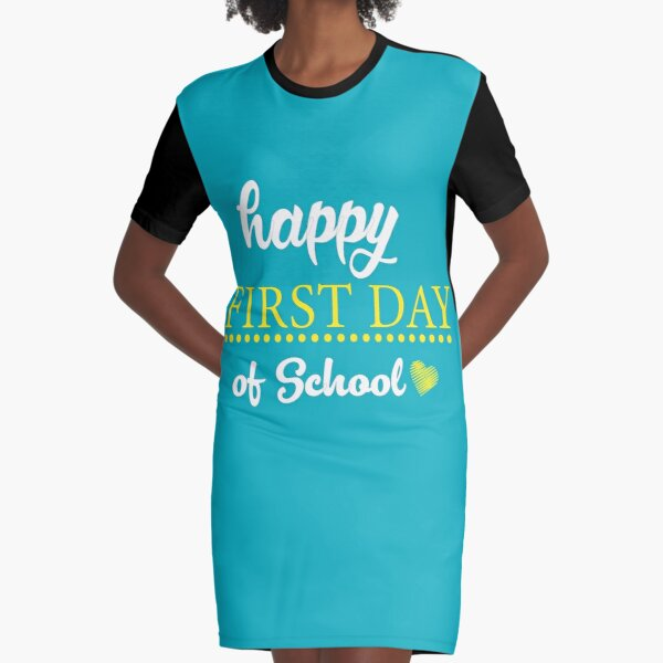 Happy First Day Of School Graphic T-Shirt Dress