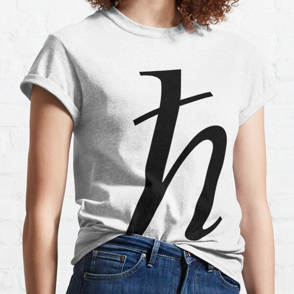Planck constant, #Planck, #constant, #PlanckConstant, #Symbol Classic T-Shirt