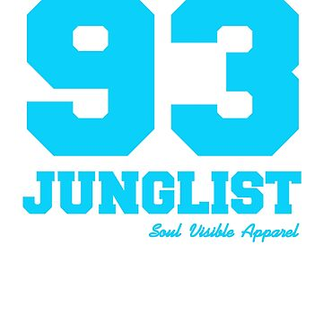 93 Junglist Drum & Bass by SoulVisible