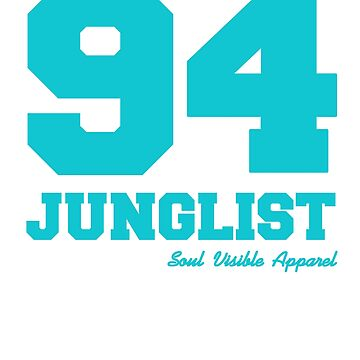 94 Junglist Drum & Bass by SoulVisible