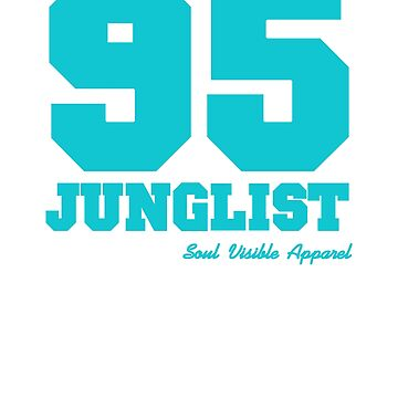 95 Junglist Drum & Bass by SoulVisible