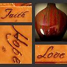 Faith, Hope & Love by Lynn Moore