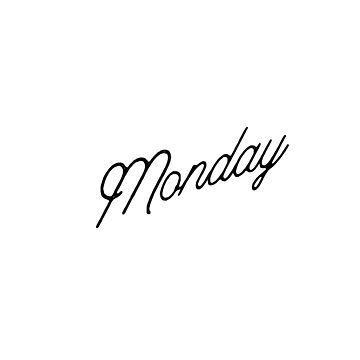 Monday-Days of the Week Design by broadmeadow