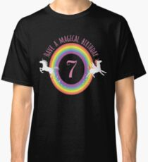 Unicorn Have A Magical 7th Birthday - Gift For 7 Year Old Girl For 7th Birthday Girl Classic T-Shirt