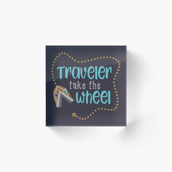 Traveler Take the Wheel Acrylic Block