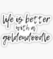 Pegatina La vida es mejor con un goldendoodle