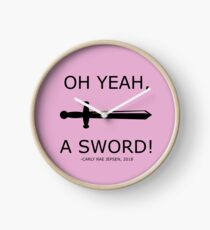 Oh Yeah A Sword! - Carly Rae Jepsen Quote Clock