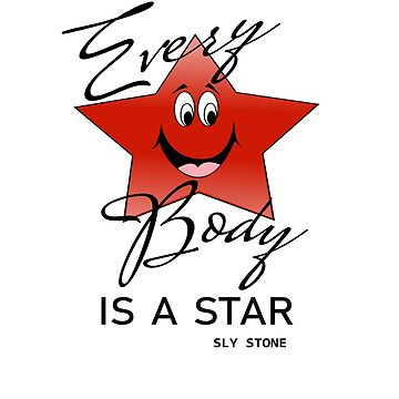 EVERYBODY IS A STAR by herbd