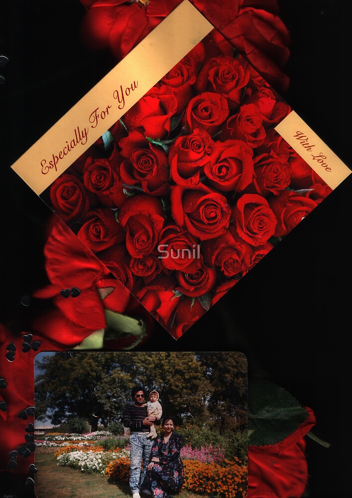 Especially For You....My Valentine ...with Love - Sunilism TM by Sunil
