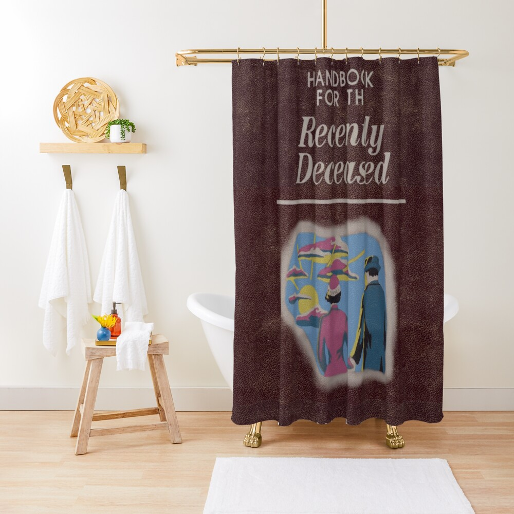 Beetlejuice Handbook For The Recently Deceased  Shower Curtain