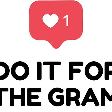 Do It For The Gram - T-Shirt, Mugs, Stickers and More! by sportify