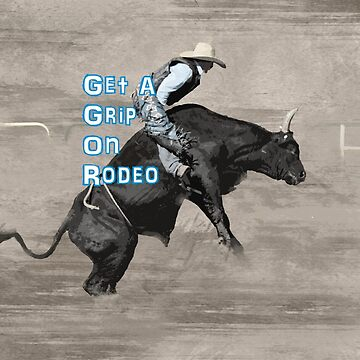 RODEO-GET A GRIP by Tinpants