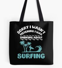 I Was Thinking About Surfing Summer Tote Bag