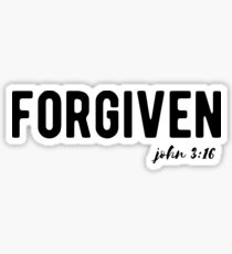 Christian Quotes - Forgiven Sticker