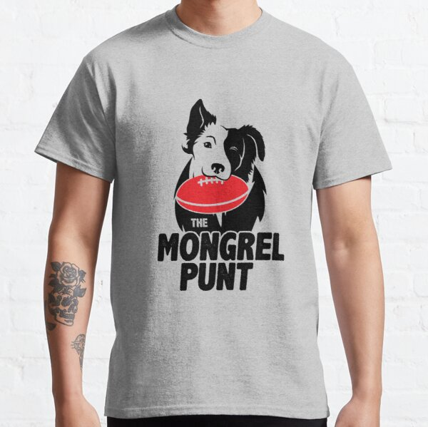 The Mongrel Punt Classic T-Shirt