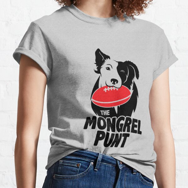 The Mongrel Punt Classic T-Shirt