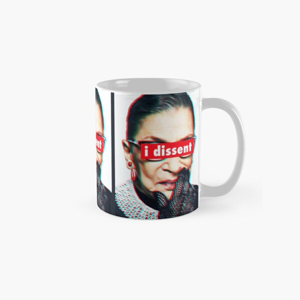 Ruth Bader Ginsburg I Dissent 3d Classic Mug