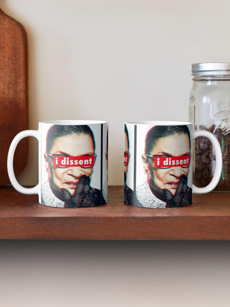 Alternate view of Ruth Bader Ginsburg I Dissent 3d Mug