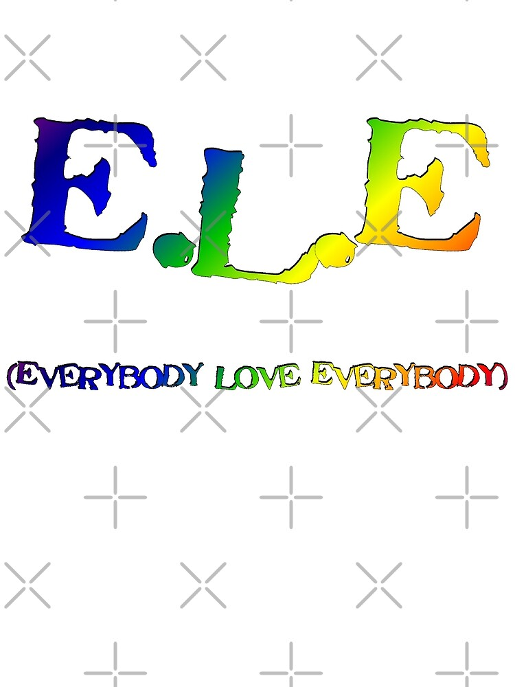 E.L.E. (Everybody Love Everybody) by DDLeach
