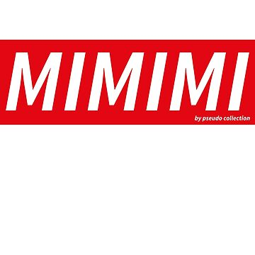 mimimi by PCollection
