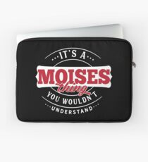 It's a MOISES Thing You Wouldn't Understand Laptop Sleeve