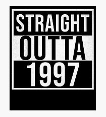Straight Outta 1997 Classic 1997 - Made In 1997 Born In 1997 Gift Photographic Print
