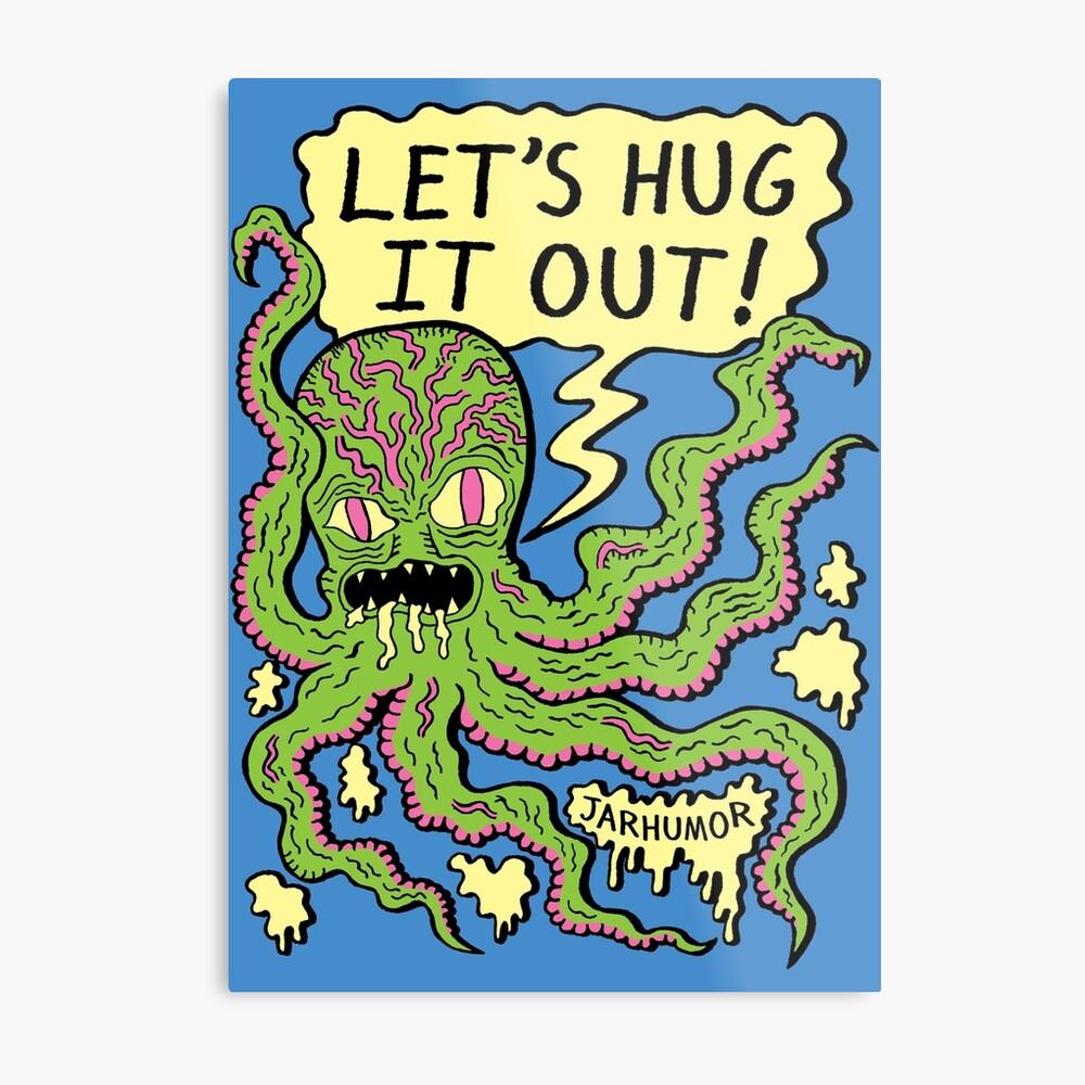 Lets Hug It Out Metal Print