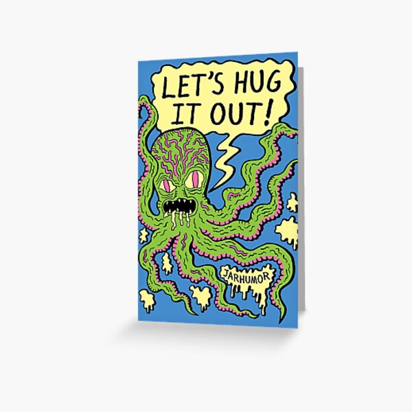 Lets Hug It Out Greeting Card